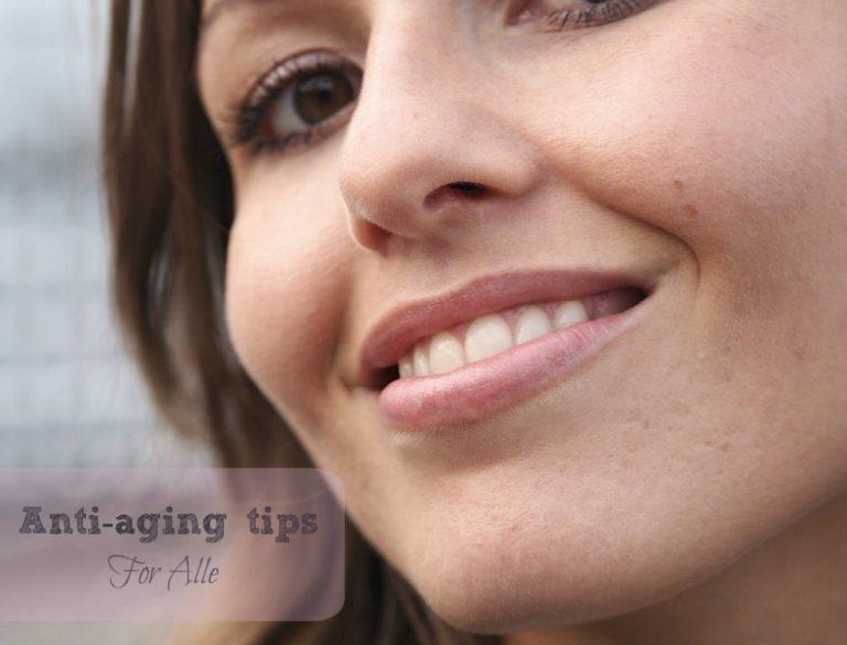 Tænk 10 år fremad: Anti-Aging tips for alle 11