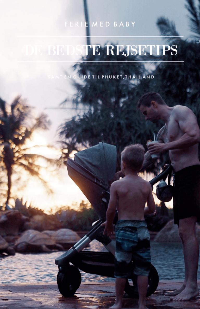 Ferie med baby? Rejseguide til Phuket i Thailand 6